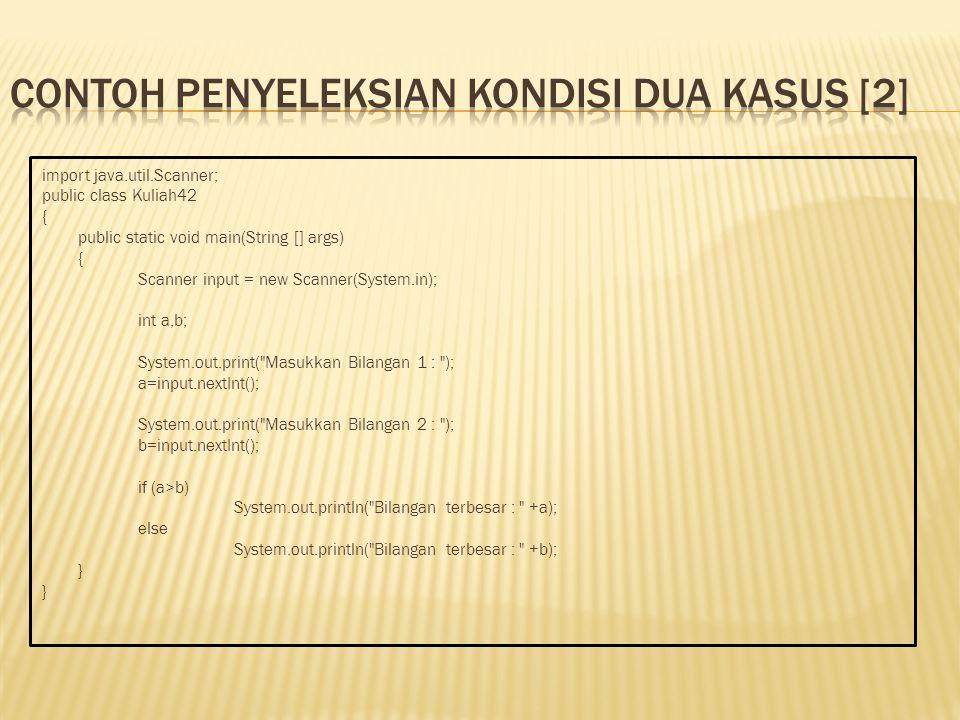 Contoh penyeleksian kondisi dua kasus [2]